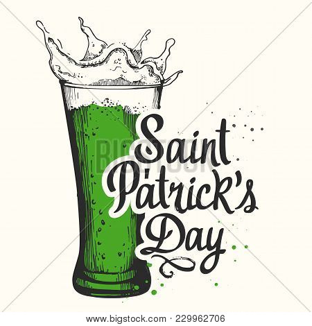 St. Patrick's Day. Vector Illustration With Glass Of Beer And Congratulations In Sketch Style. Drink