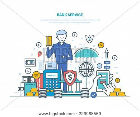 Bank Service. Remote Service, Internet Banking, Clients Customer Service, Transactions With Payments