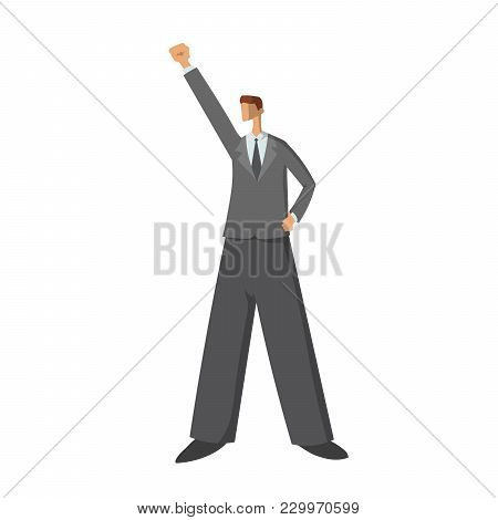 Businessman With Raised Hand, A Gesture Of Success And Victory. Happy Man. Vector Illustration, Isol