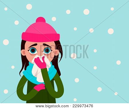 Woman With Flu On The Background Of Snow. Flat Design. Vector Illustration