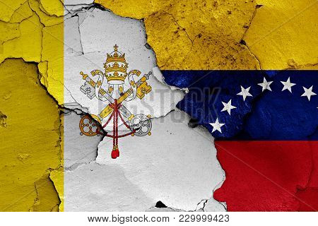 Flag Of Vatican And Venezuela Painted On Cracked Wall