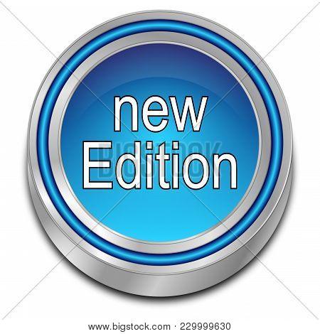 Decorative Blue New Edition Button - 3d Illustration