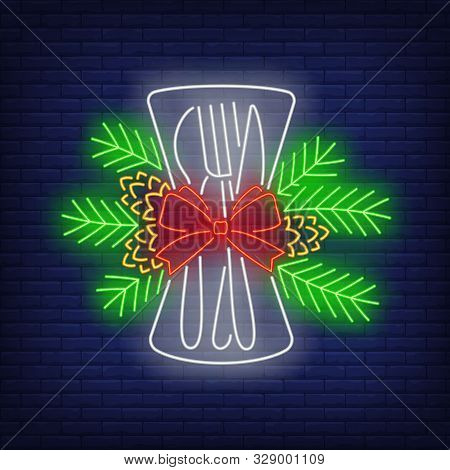 Christmas Flatware Neon Sign. Glowing Neon Fir Twigs, Bow. New Year, Christmas, Winter. Vector Illus