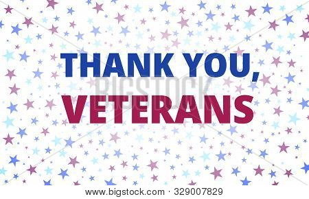 Veterans Day - Thank You, Veterans Greeting Card With Inscription On White Patriotic Background With