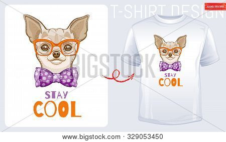 Cute Chihuahua Dog T-shirt Print Design. Cool Dog Animal Vector, Doodle Hand Drawn Style. Tee, Child