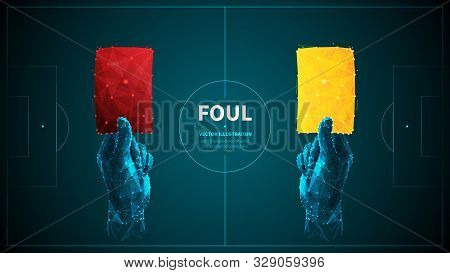 Soccer Foul Low Poly Wireframe Vector Banner Template. Polygonal 3d Referee Hands Holding Red And Ye