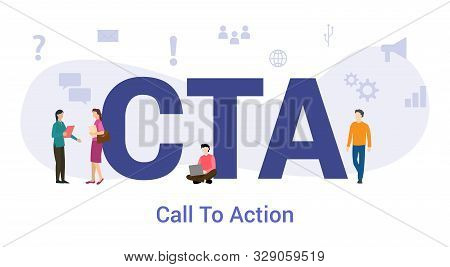 Cta Call To Action Concept With Big Word Or Text And Team People With Modern Flat Style - Vector Ill