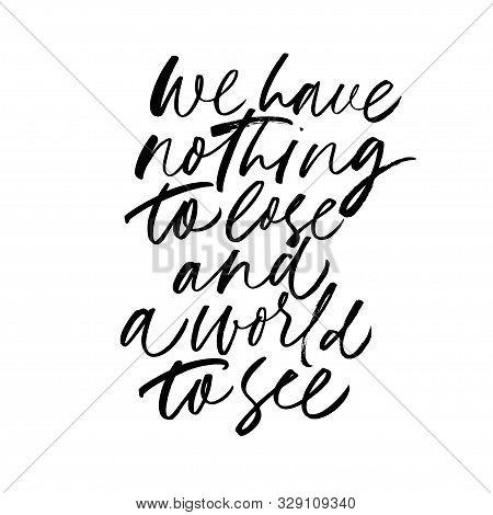 Inspiring Phrase Monochrome Vector Calligraphy. Quote Ink Pen Handwritten Lettering. Encourage Sloga