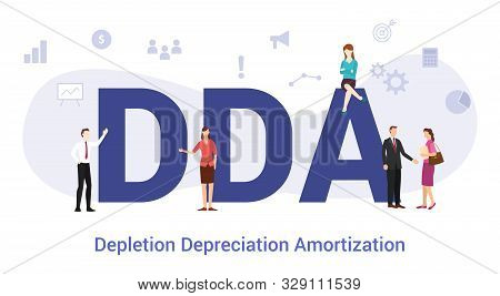 Dda Depletion Depreciation Amortization Concept With Big Word Or Text And Team People With Modern Fl