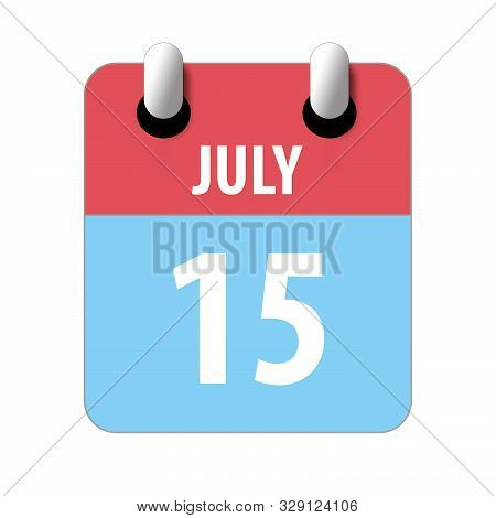 July 15th. Day 15 Of Month, Simple Calendar Icon On White Background. Planning. Time Management. Set