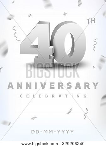 40 Years Silver Number Anniversary Celebration Event. Anniversary Banner Ceremony Design For 40 Age