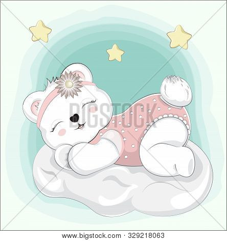 Sleeping Girl Baby Teddy Bear On Cloud. Picture In Hand Drawing Style For Baby Shower. Greeting Card