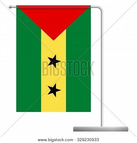 Sao Tome And Principe Table Flag. Metal Flagpole. National Flag Of Sao Tome And Principe Vector Illu
