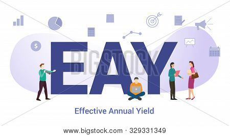 Eay Effective Annual Yield Concept With Big Word Or Text And Team People With Modern Flat Style - Ve
