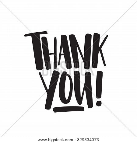 Thank You Handwritten Black Vector Lettering. Gratitude Ink Phrase Isolated On White Background. Tha