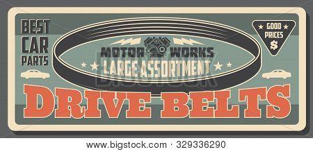 Engine Serpentine Or Drive Timing Belt, Car Parts Shop Vintage Retro Poster. Vector Automobile Spare
