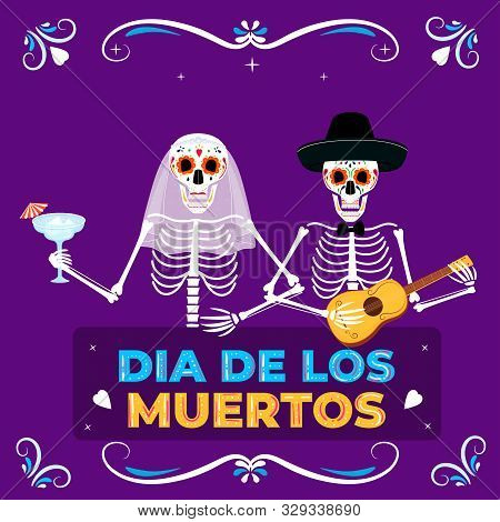 Day Of The Dead Party. Dea De Los Muertos Banner. Painted Skeletons Fiancee And Groom