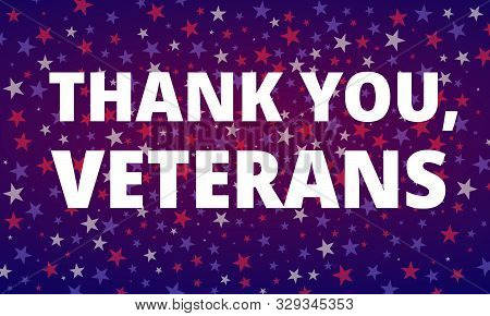 Veterans Day - Thank You, Veterans Greeting Card With Inscription On Blue Red Patriotic Background W