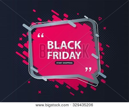 Black Friday Sale Banner. Discount Poster With Speech Bubble And Lettering On Dark Background To Adv