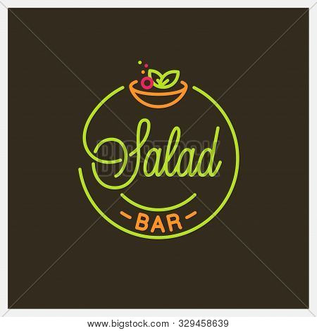 Salad Bar Logo. Round Linear Logo Of Salad Bowl