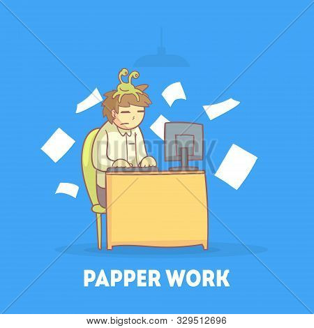 Procrastinating Office Worker Sitting At His Desk With Papers Flying Around Him, Procrastination And