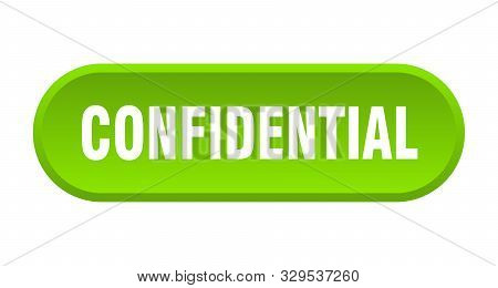 Confidential Button. Confidential Rounded Green Sign On White Background