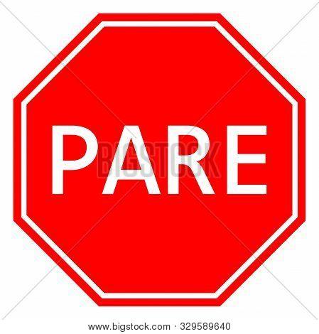 Stop Sign Spanish Traffic Symbols Vector Illustration. Red Octagon Board.