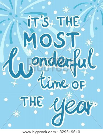 Christmas And New Year Greeting Card With Lettering, Most Wonderful Time, Editable Vector Illustrati