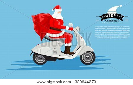 Santa Claus With A Sack Riding A Vintage Scooter For Your Greeting Card Or Cover Design. Cartoon Sty