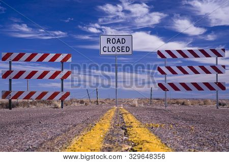 Road Closed Sign At The End Of The Road
