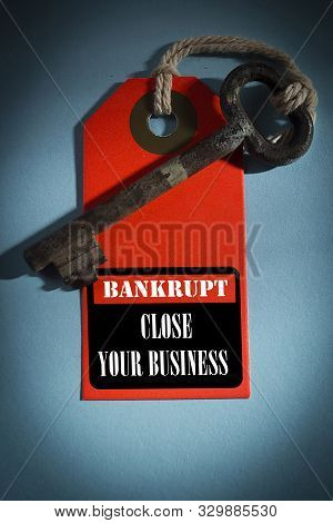 Shortcut With An Old Key. Bankrupt - Close Your Business