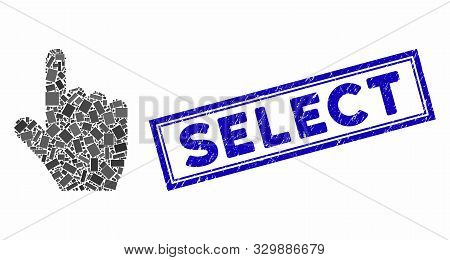 Mosaic Select Gesture And Corroded Stamp Seal With Select Phrase. Mosaic Vector Select Gesture Is De