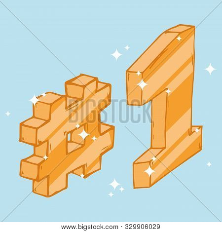 Hashtag And 1 Icon. Vector Illustration Of 3d Hashtag And Number 1. Hand Drawn Hashtag And One.