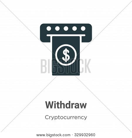 Withdraw icon isolated on white background from cryptocurrency collection. Withdraw icon trendy and