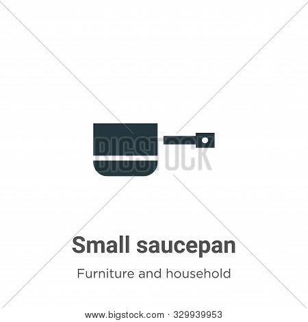 Small Saucepan Vector Icon On White Background. Flat Vector Small Saucepan Icon Symbol Sign From Mod