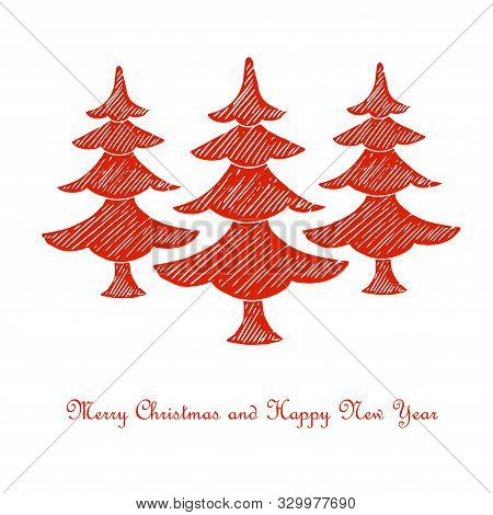 Merry Christmas And Happy New Year Congratulation Card, Tree Stylised Stroke Red Christmas Tree On W