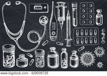 Vector Set Of Hand Drawn Chalk Vial Of Blood, Pills And Medicines, Medical Thermometer, Coronavirus