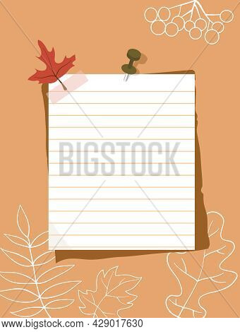 A Ruled Paper Sheet Pinned To The Wall. Note Paper, Red Autumn Leaf, White Contours Of Leaves In The