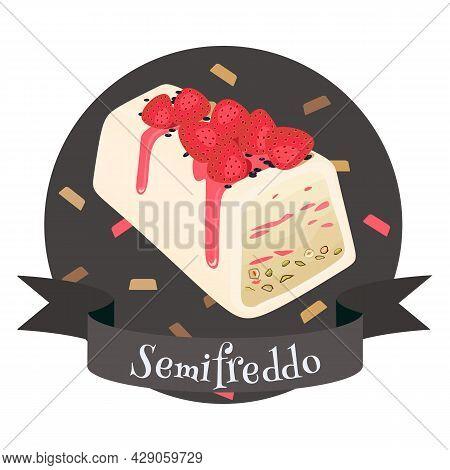 Semifreddo Italian Frozen Dessert. Soft Ice Cream With Strawberry And Pistachios. Colorful Cartoon S