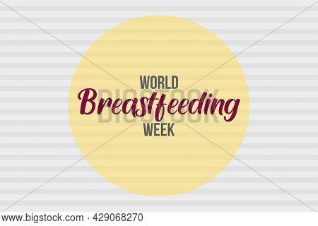 World Breastfeeding Awareness Week. Safe Breastfeeding For All