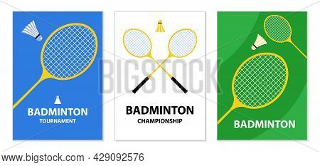 Badminton Tournament Posters. Badminton Rackets And Shuttlecock. Sports Equipment. Illustration For