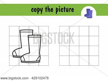 Review The Drawing Of Rubber Boots, A Children S Mini-game On Paper. Copy The Image Of The Boots Usi