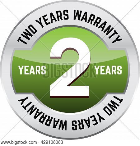 Two Years Warranty Shiny Button. Bright Metal Shiny Circular Button With Words Two Year Warranty On