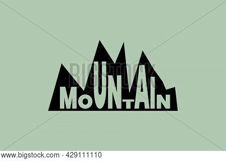Mountain Typography Logo On Mount Background. Mount Conceptual Logo