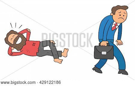 Cartoon Businessman Goes To Work And Is Unhappy, But Homeless Man Lies On The Ground And Is Very Hap