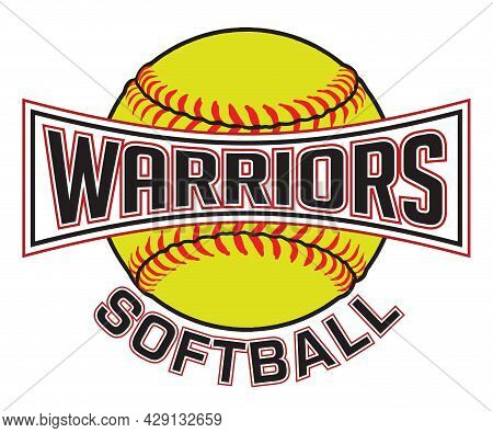 Warriors Softball Graphic Is A Sports Design Which Includes A Softball And Text And Is Perfect For Y