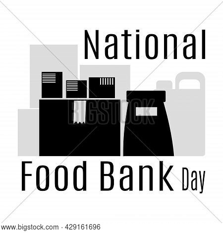 National Food Bank Day, Food Donation, Food Boxes And Packages Silhouettes For Poster Or Poster Vect