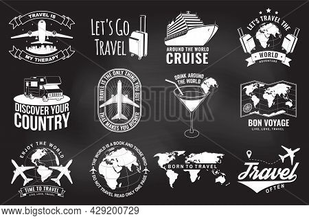 Set Of Travel Badge, Logo With Design Element On The Chalkboard. Travel Inspiration Quotes With Glob