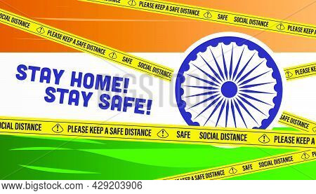 Happy Independence Day India. Stay Home, Stay Safe Corona Virus Covid-19 Concept.