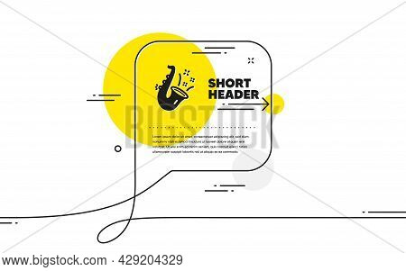 Jazz Icon. Continuous Line Chat Bubble Banner. Saxophone Musical Instrument Sign. Music Symbol. Jazz